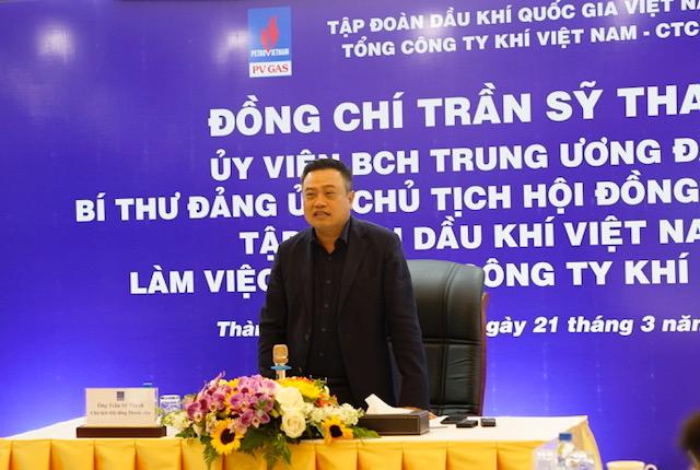 Chủ tịch HĐTV PVN Trần Sỹ Thanh đến thăm và làm việc tại PV GAS
